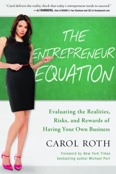 The Entrepreneur Equation - Carol Roth